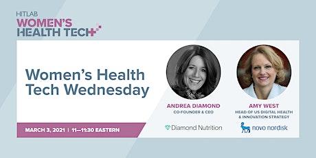 Women's Health Tech Wednesday | Novo Nordisk x Diamond Nutrition tickets