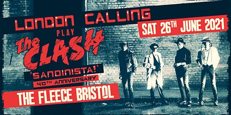 London Calling  (Clash Tribute) Sandinista 40th Anniversary Show tickets