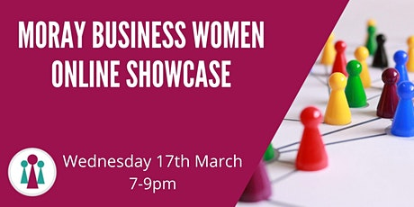 Moray Business Women Online Showcase tickets