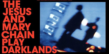 The Jesus and Mary Chain l Backstage München (Nachholshow) Tickets