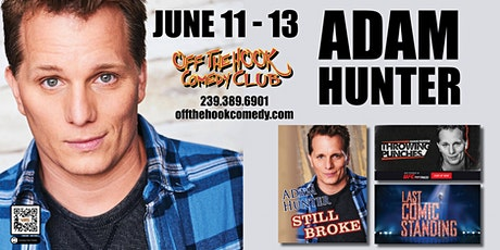 Comedian Adam Hunter live  in Naples, Florida tickets