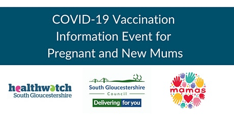 COVID-19 Vaccination Information Event for Pregnant and New Mums tickets
