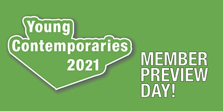 Member Preview Day | Young Contemporaries 2021 tickets