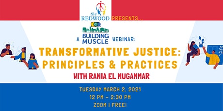Transformative Justice - Principles and Practices with Rania El Mugammar tickets