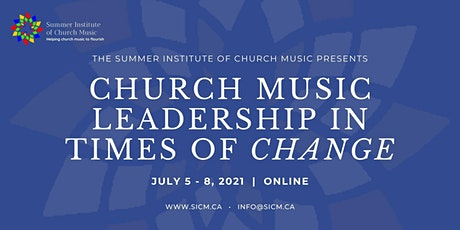 SICM 2021 - Church Music Leadership in Times of Change biglietti