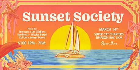 Sunset Society SXM: 3rd Edition tickets