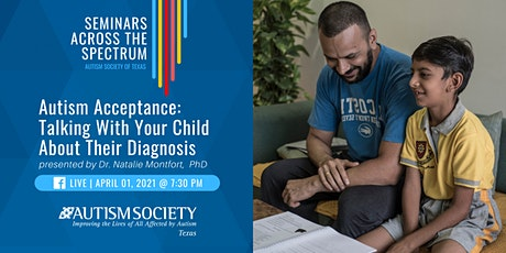 Seminars Across the Spectrum: Talking With Your Child About Their Diagnosis tickets