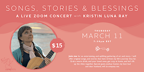 SONGS, STORIES & BLESSINGS ~ A Virtual Concert with Kristin Luna Ray biglietti
