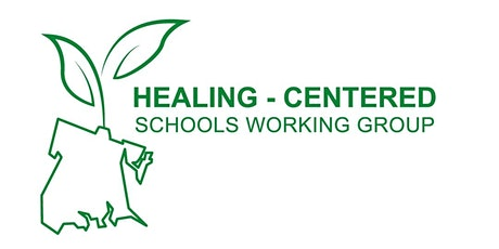 Healing-Centered Schools Working Group - General Meeting tickets