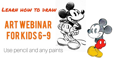 Easy Drawing Techniques for Kids - Mickey - Online Art Webinar for Kids 6-9 tickets