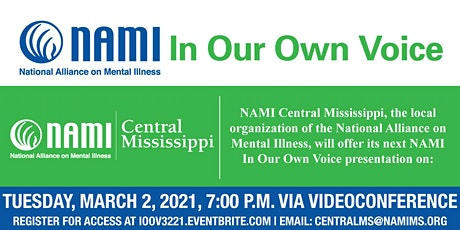 Virtual NAMI In Our Own Voice Presentation - NAMI Central MS tickets