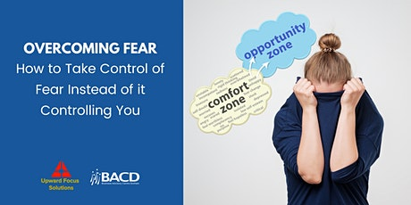Overcoming Fear as an Entrepreneur, Business Owner or Leader tickets
