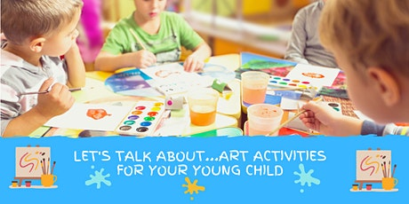 Let's Talk About...Art Activities For Your Young Child tickets