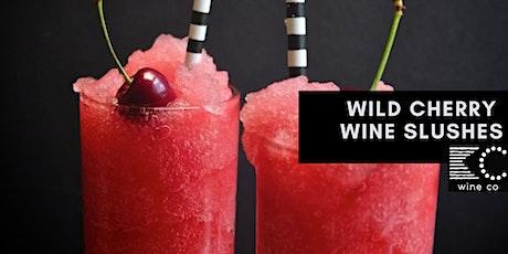Wild Cherry Slush Weekend at KC Wine Co. (Free Vineyard Admission) tickets