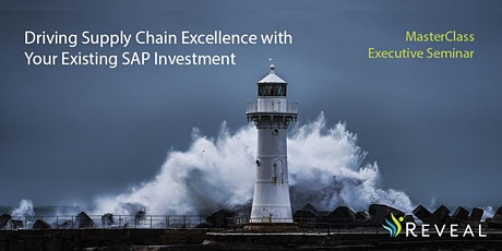 MasterClass Executive Seminar-Supply Chain Excellence in Your Existing SAP tickets