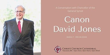 A conversation with the Chancellor of General Synod: Canon David Jones tickets