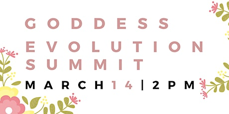 GODDESS EVOLUTION VIRTUAL SUMMIT tickets