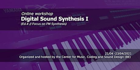Workshop Digital Sound Synthesis (Focus on FM Synthesis) (Ed. 4) tickets