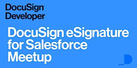 DocuSign eSignature for Salesforce Meetup - March 23 biglietti