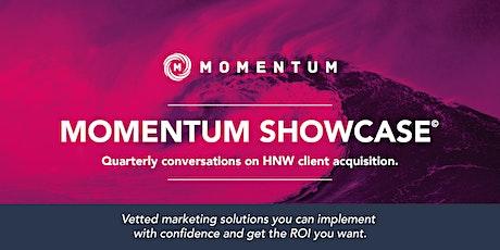 Momentum Showcase© Featuring Greg Prokott, Advisor Financing, LLC tickets