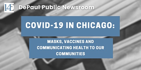 COVID-19: Masks, Vaccines and Communicating Health to Chicago's Communities tickets