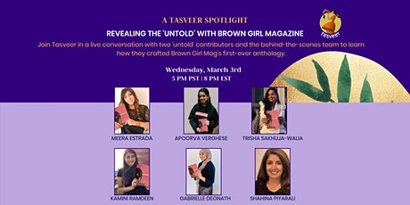 Revealing the 'untold' with Brown Girl Magazine: A Tasveer Author Spotlight tickets