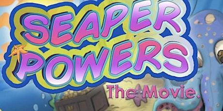 Film Screening: Seaper Powers The Movie! entradas