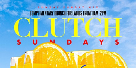 Brunch So Hard Sundays  At Clutch tickets
