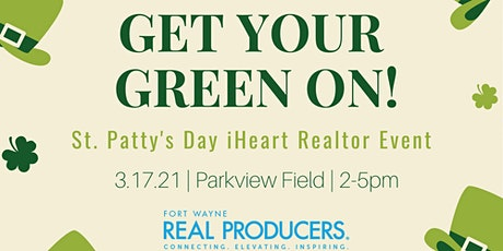 Fort Wayne Real Producers St. Patty's Day Party tickets