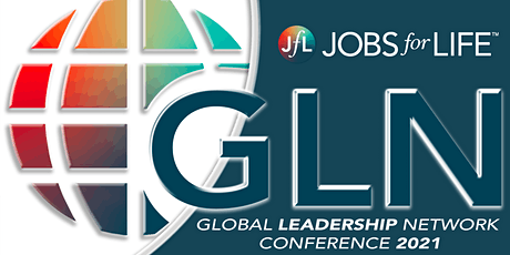 Jobs for Life Global Leadership Network Conference tickets