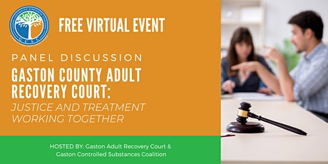 Panel Discussion: Gaston County Adult Recovery Court tickets