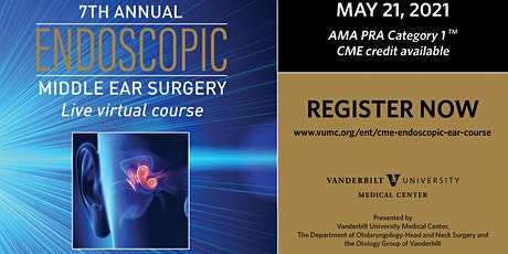7th Annual Vanderbilt Endoscopic Middle Ear Surgery Course tickets