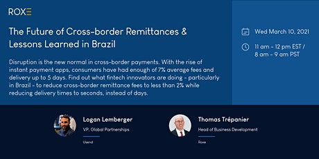 The Future of Cross-border Remittances & Lessons learned in Brazil tickets