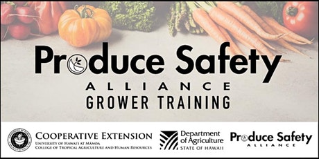 Produce Safety Alliance Grower Training [Online] Hawaii-Statewide tickets