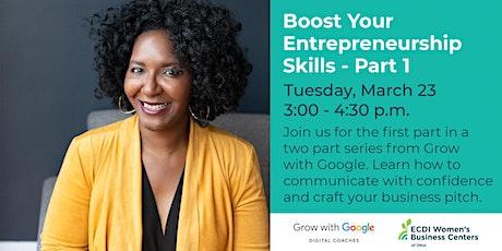 Boost Your Entrepreneurship Skills - Part 1 Tickets