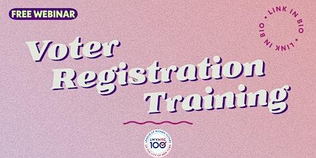 Voter Registration Training Webinar - March 15th tickets