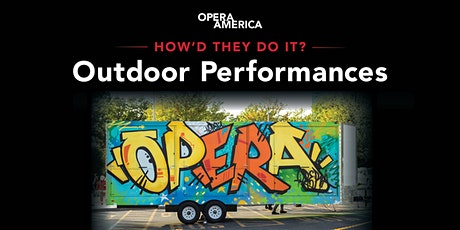 How'd They Do It? — Outdoor Performances tickets