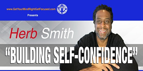BUILDING SELF-CONFIDENCE tickets