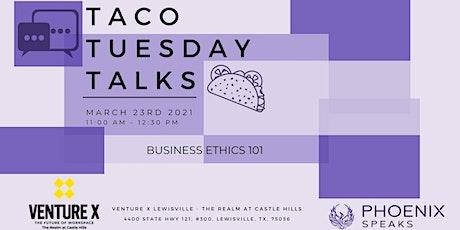 Taco Tuesday Talks tickets