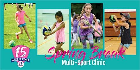 Spring Break Multi-Sport Clinic (PreK-4th) Game On! Sports 4 Girls- Chicago tickets