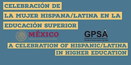 Celebración de la mujer Hispana/Latina en educación superior entradas