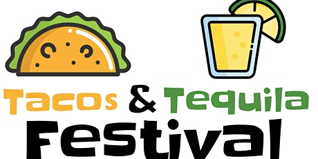 Tacos & Tequila Festival 2021 tickets