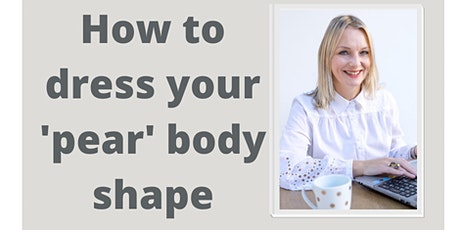 How to dress a pear body shape tickets