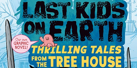 B&N Virtually Presents: Max Brallier + cast for THE LAST KIDS ON EARTH tickets
