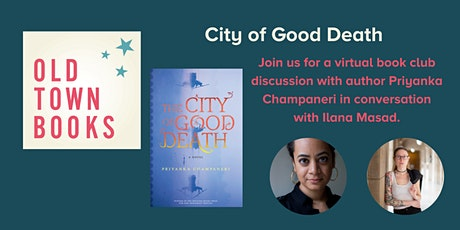 Author Event - The City of Good Death with Priyanka Champaneri tickets