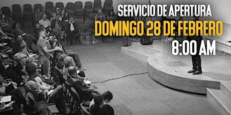 Servicio Dominical 28 de Febrero - 8:00 AM entradas