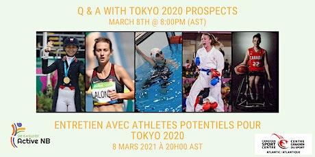 Q&A w. Tokyo 2020 Prospects | Entretien avec athletes potentiels pour Tokyo tickets