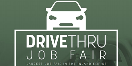 Drive Thru Job Fair - Moreno Valley tickets
