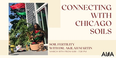 Connecting with Chicago Soils: Soil Fertility with Akilah Martin tickets