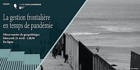 La gestion frontalière en temps de pandémie billets